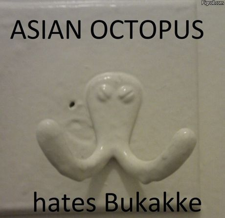 Asian octopus hates bukakke