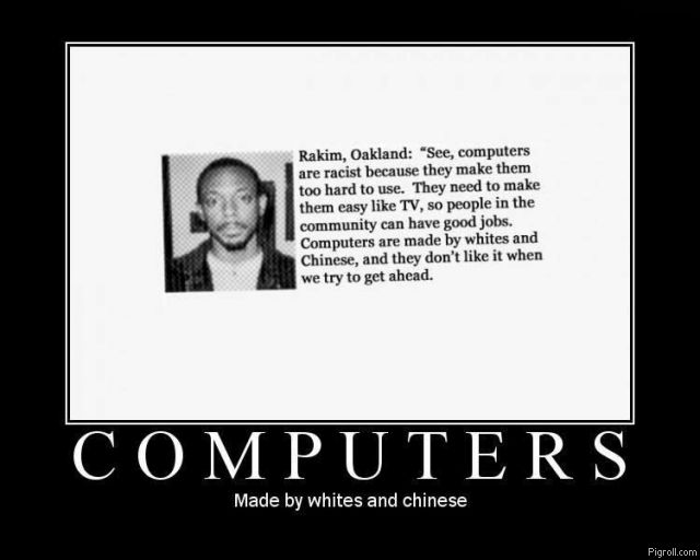 Computers: made by whites and Chinese