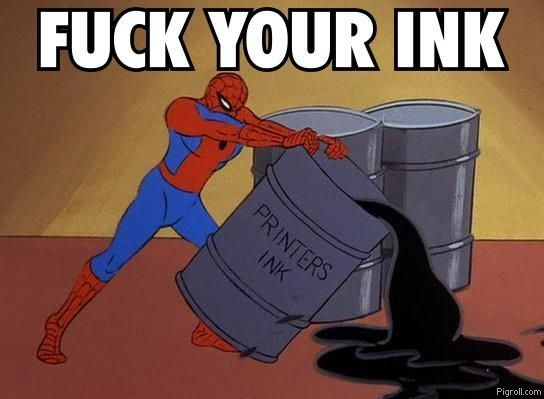 Spiderman fucks your printers ink