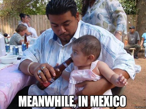 Meanwhile, in Mexico