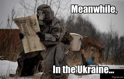 Meanwhile, in the Ukraine