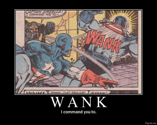WANK! I command you to