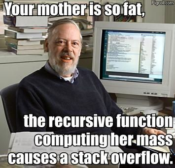 Your mother causes a stack overflow