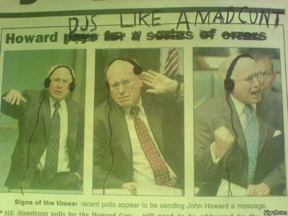 John Howard DJs